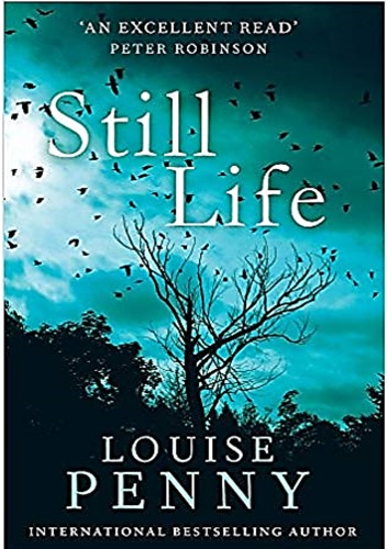 Louise Penny - Still Life: A Chief Inspector Gamache Novel