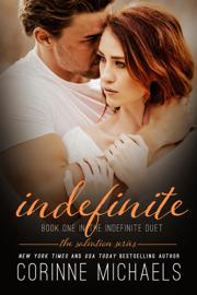 Indefinite - Corinne Michaels book summary