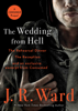 J.R. Ward - The Wedding from Hell Bind-Up artwork