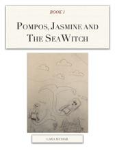 Pompos, Jasmine And The SeaWitch