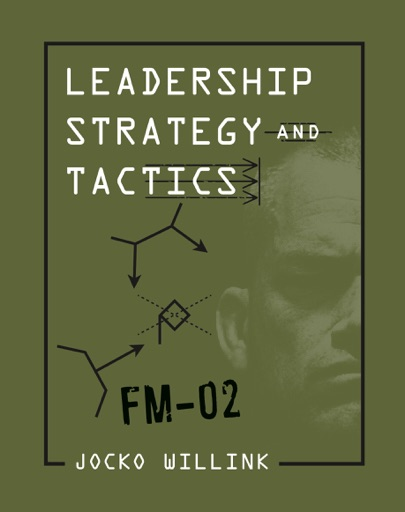 Leadership Strategy and Tactics - Jocko Willink