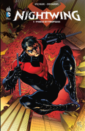 Nightwing - Tome 1 - Pièges et trapèzes