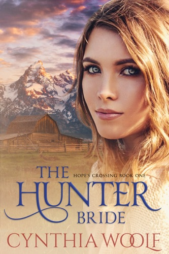 Cynthia Woolf - The Hunter Bride