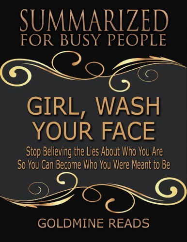 Goldmine Reads - Girl, Wash Your Face