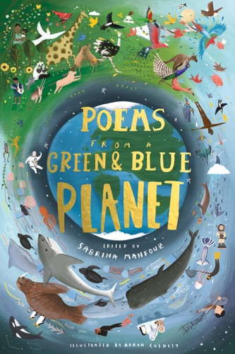 Sabrina Mahfouz - Poems from a Green and Blue Planet