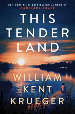 William Kent Krueger - This Tender Land book
