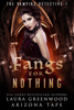 Laura Greenwood & Arizona Tape - Fangs For Nothing bild