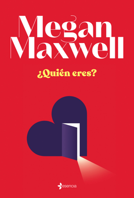 Megan Maxwell - ¿Quién eres? book