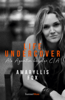 Amaryllis Fox - Life Undercover artwork
