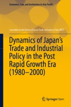 Dynamics Of Japan's Trade And Industrial Policy In The Post Rapid Growth Era (1980–2000)