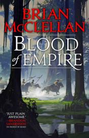 Blood of Empire - Brian McClellan book summary