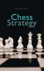 Edward Lasker - Chess Strategy  artwork