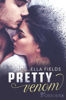 Pretty Venom - Ella Fields & Nina Bader