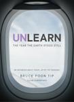 Unlearn - The Year The Earth Stood Still