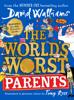 David Walliams - The World's Worst Parents artwork