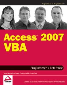 Access 2007 VBA Programmer's Reference da Teresa Hennig, Rob Cooper, Geoffrey L. Griffith & Armen Stein