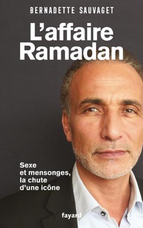 L'affaire Ramadan - Bernadette Sauvaget
