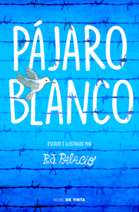 Pájaro blanco Book Cover