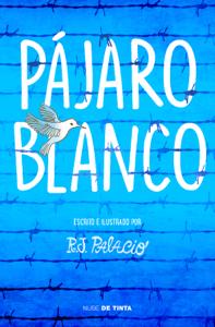 Pájaro blanco Book Cover
