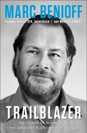 Trailblazer - Marc Benioff & Monica Langley book summary