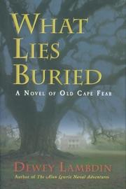 What Lies Buried PDF Download