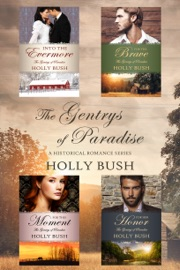 The Gentrys of Paradise Series - Holly Bush by  Holly Bush PDF Download