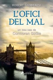 L'ofici del mal (Detectiu Cormoran Strike 3) PDF Download