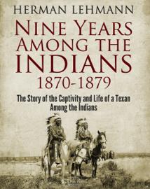 Nine Years Among the Indians, 1870-1879