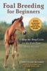 Foal Breeding For Beginners