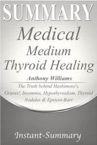 Medical Medium Summary