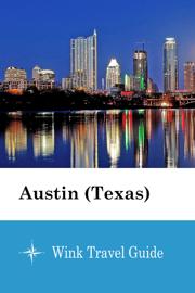 Austin (Texas) - Wink Travel Guide