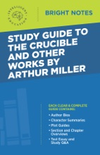 Study Guide To The Crucible And Other Works By Arthur Miller