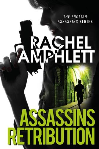 Rachel Amphlett - Assassins Retribution