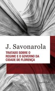 Tratado sobre o regime e o governo da cidade de Florença Book Cover