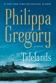 Tidelands - Philippa Gregory book summary