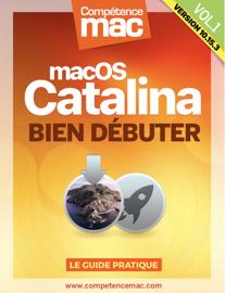 macOS Catalina vol.1 : Bien débuter