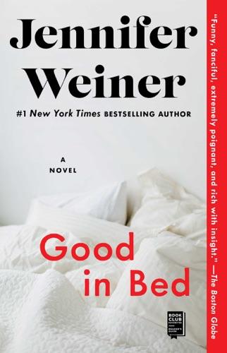 Jennifer Weiner - Good in Bed