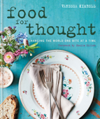 Food for Thought: Changing the world one bite at a time
