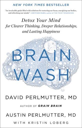 Brain Wash - Kristin Loberg, David Perlmutter & Austin Perlmutter