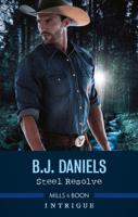 B.J. Daniels - Steel Resolve artwork