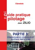 Le Guide Pratique du Pilogage Partie 3