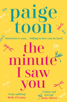 Paige Toon - The Minute I Saw You book