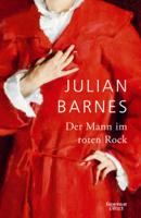 Julian Barnes - Der Mann im roten Rock artwork