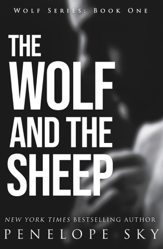 Penelope Sky - The Wolf and the Sheep