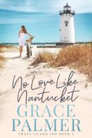 No Love Like Nantucket