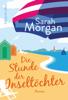 Sarah Morgan - Die Stunde der Inseltöchter Grafik