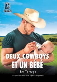 Deux cowboys et un bébé Par Deux cowboys et un bébé