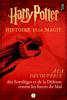 Harry Potter : À la découverte des Sortilèges et de la Défense contre les forces du Mal - Pottermore Publishing