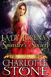 Lady Lorena's Spinster's Society ( #1, The Spinster's Society Regency Romance) (A Historical Romance Book)