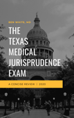 The Texas Medical Jurisprudence Exam